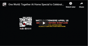 LIVE (from 2:00 pm): One World: Together At Home Special to Celebrate COVID-19 Workers