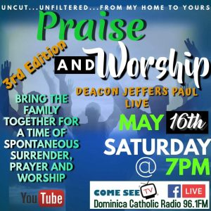 LIVE: Praise and Worship with Deacon Jeffers Paul from 7pm