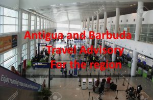 Antigua and Barbuda updates advisory for travel within the region