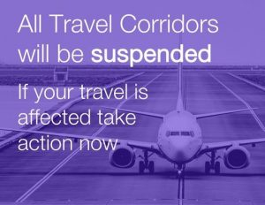 UK to suspend all travel corridors from Monday