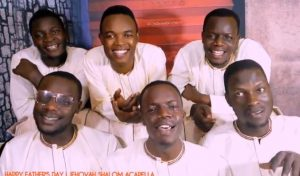 HAPPY FATHER'S DAY (video) – Jehovah Shalom Acapella
