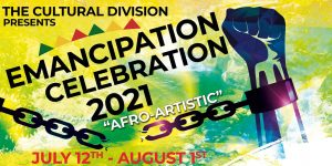 Emancipation Celebrations 2021 under the theme 'Afro-Artistic' begin tomorrow