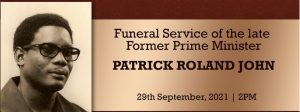 LIVE from 2pm: State Funeral of late Patrick Roland John former Prime Minister of Dominica