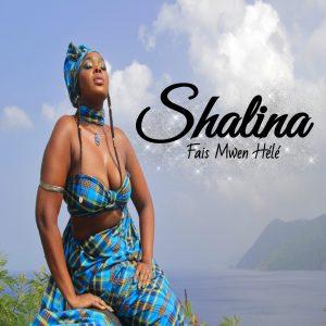 NEW MUSIC: Shalina – Fais Mwen Hélé available from 20th October at 4:30pm